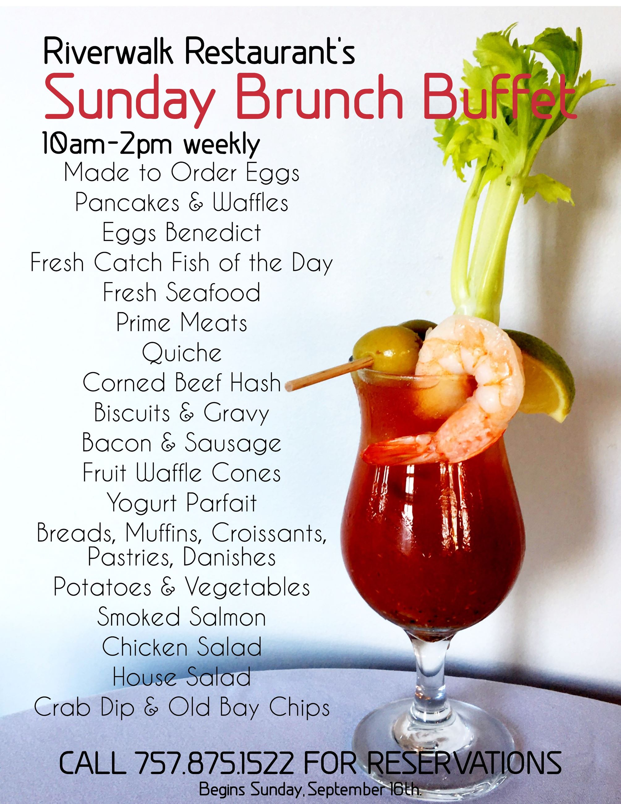 Riverwalk Sunday Brunch Menu. Call 757-875-1522 for reservations.